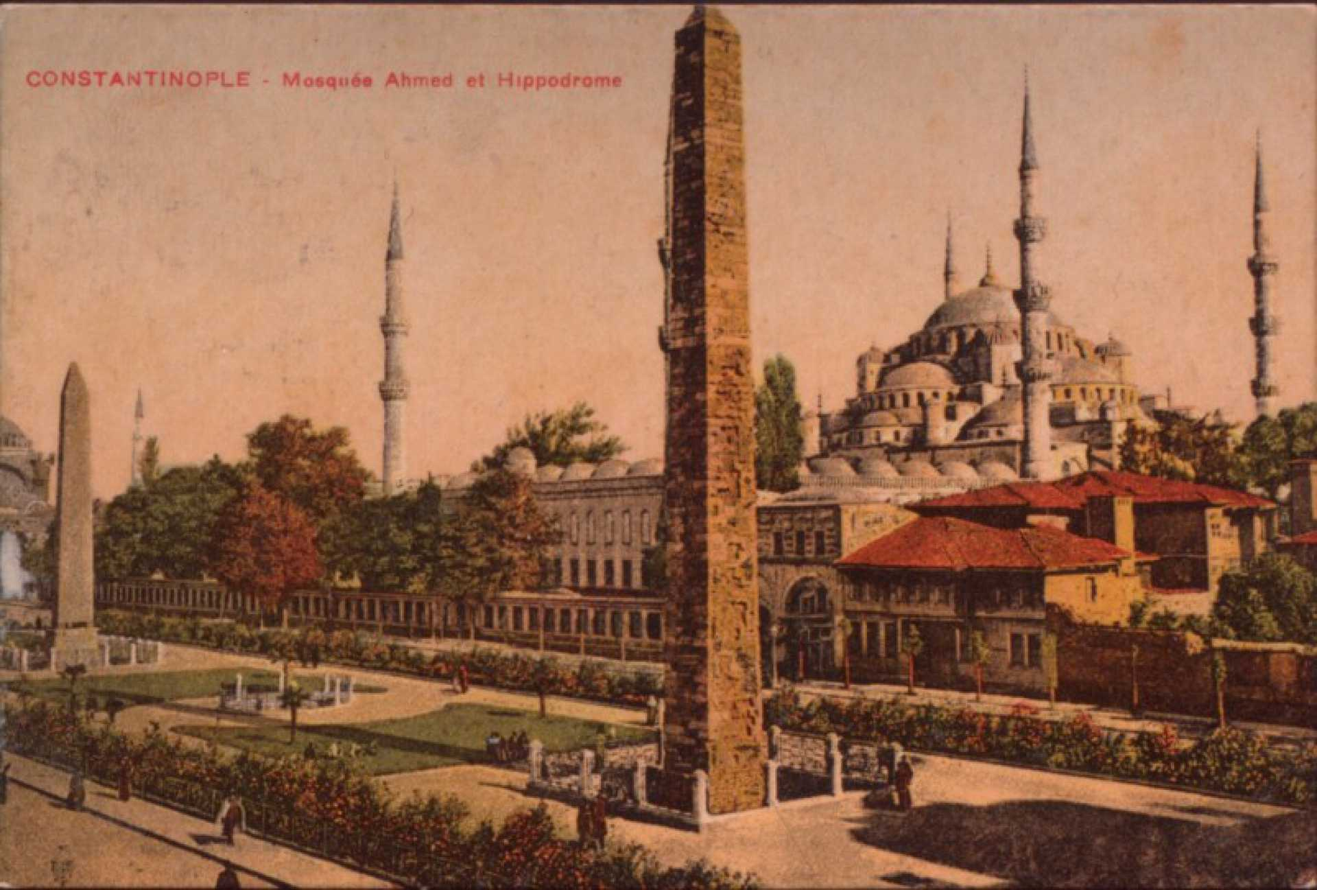 Constantinople – Mosquee Ahmed et Hippodrome