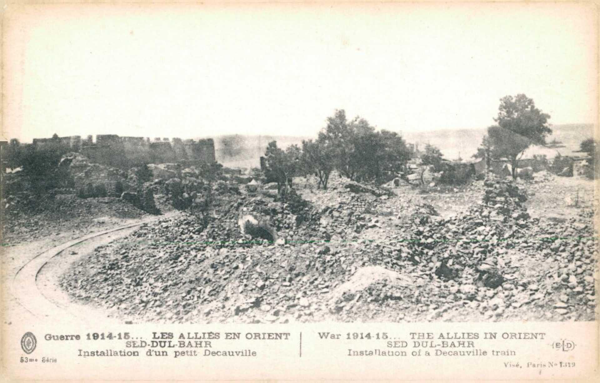 Guerre 1914-15… Les Allies en orient Sed-Dul-Bahr – Installation d'un petit Decauville
