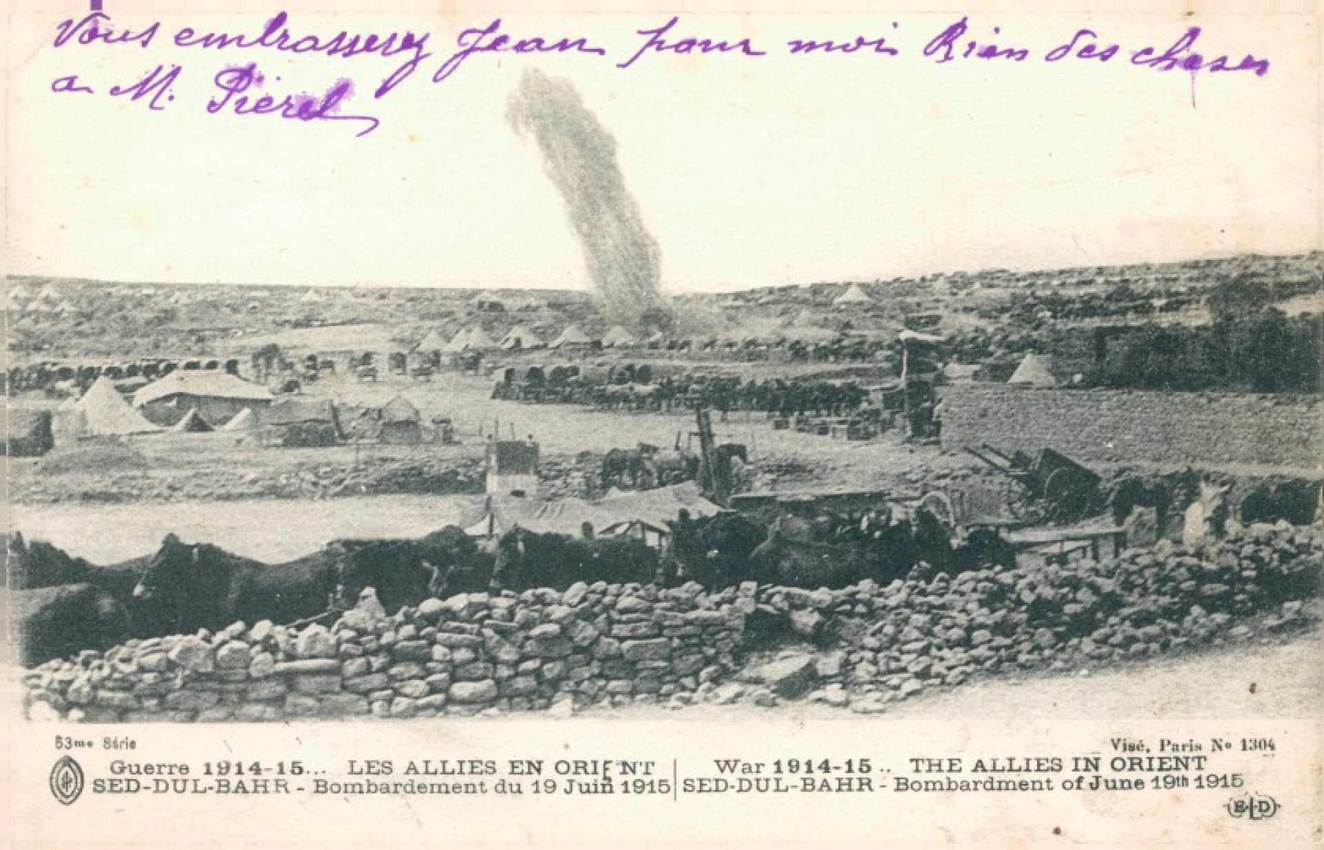 Guerre 1914-15… Les Allies en orient Sed-Dul-Bahr – Bombardement du 19 Juin 1915