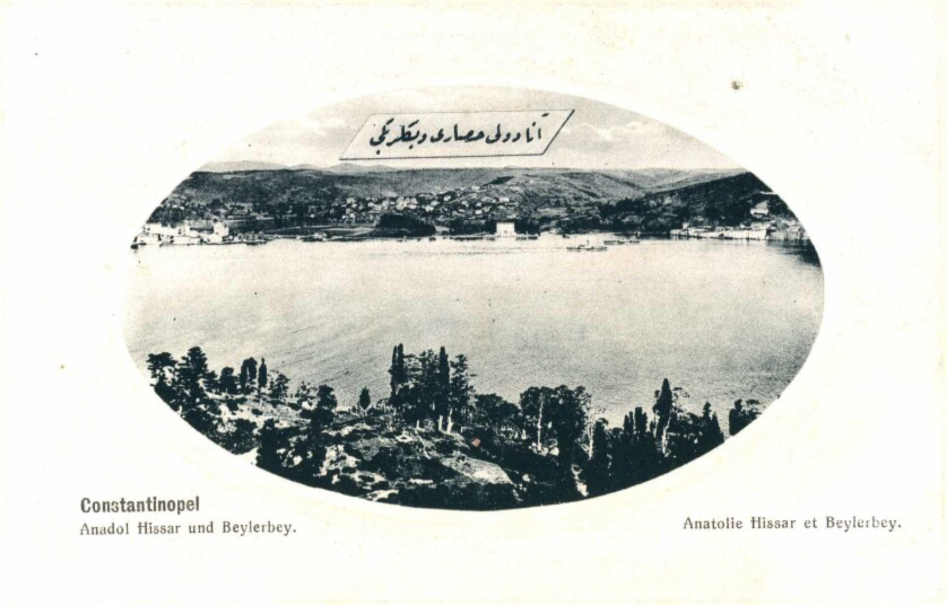 Anatolie Hissar et Beylerbey