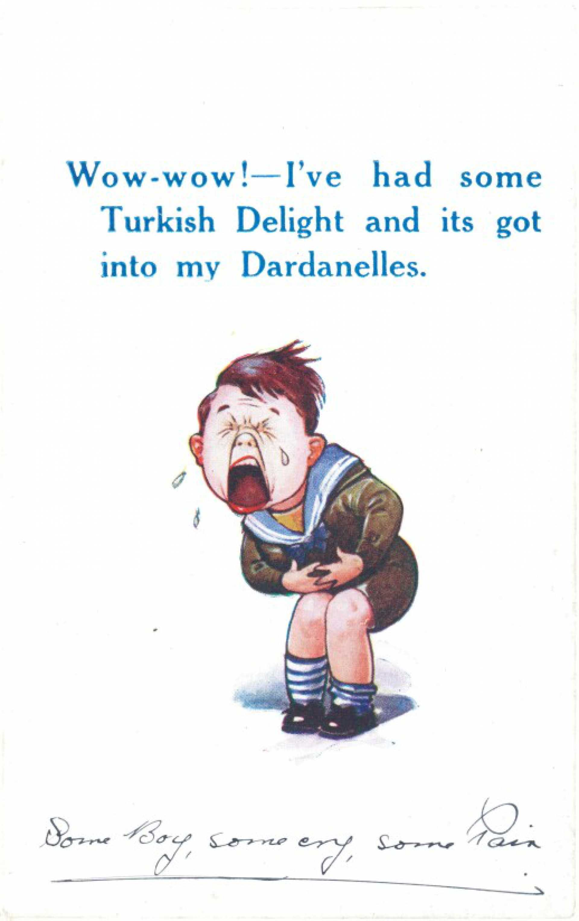 Wow-wow! I've had some Turkish delight and its got into my Dardanelles