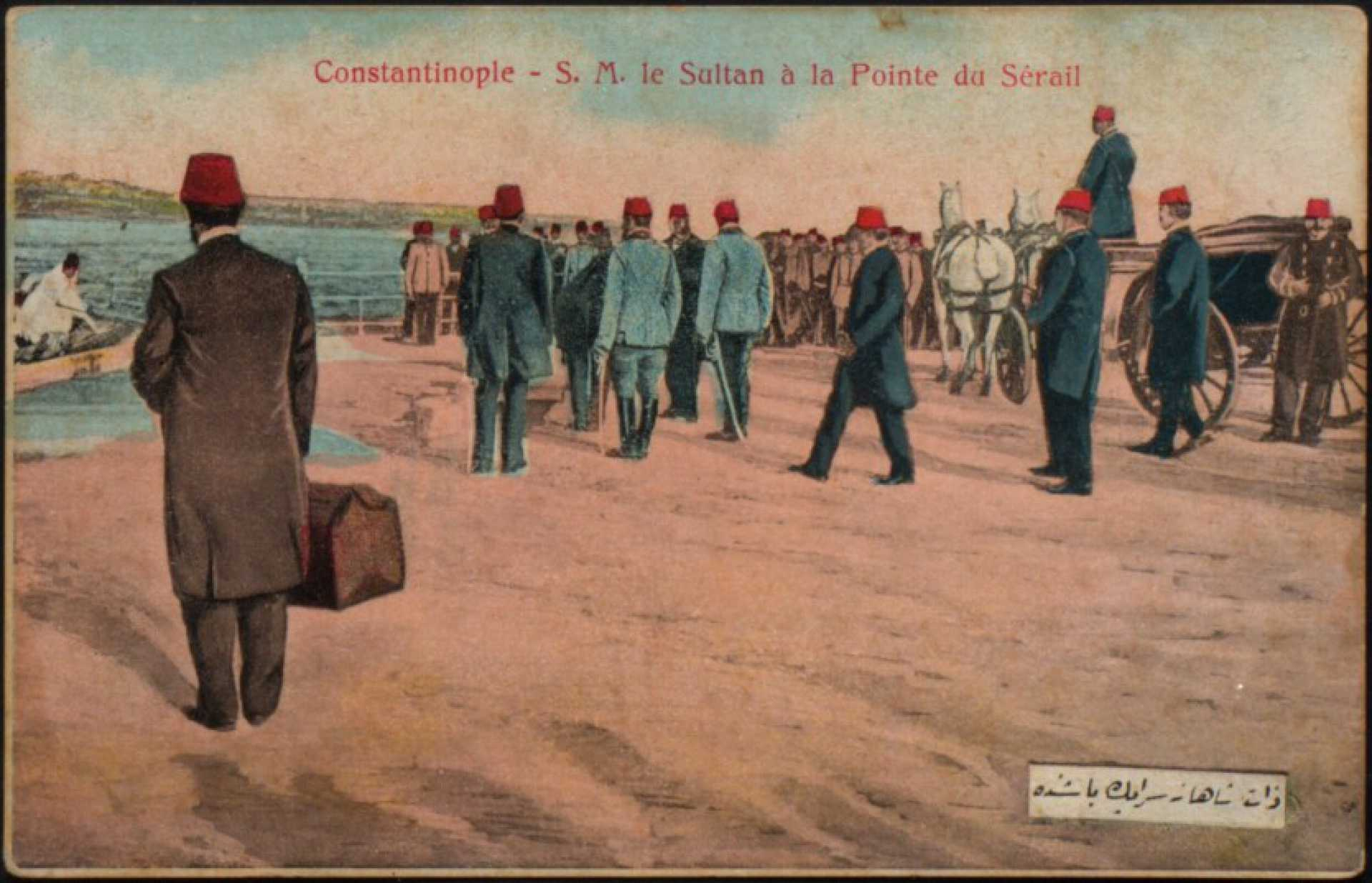 S.M. le Sultan a la Pointe da Serail