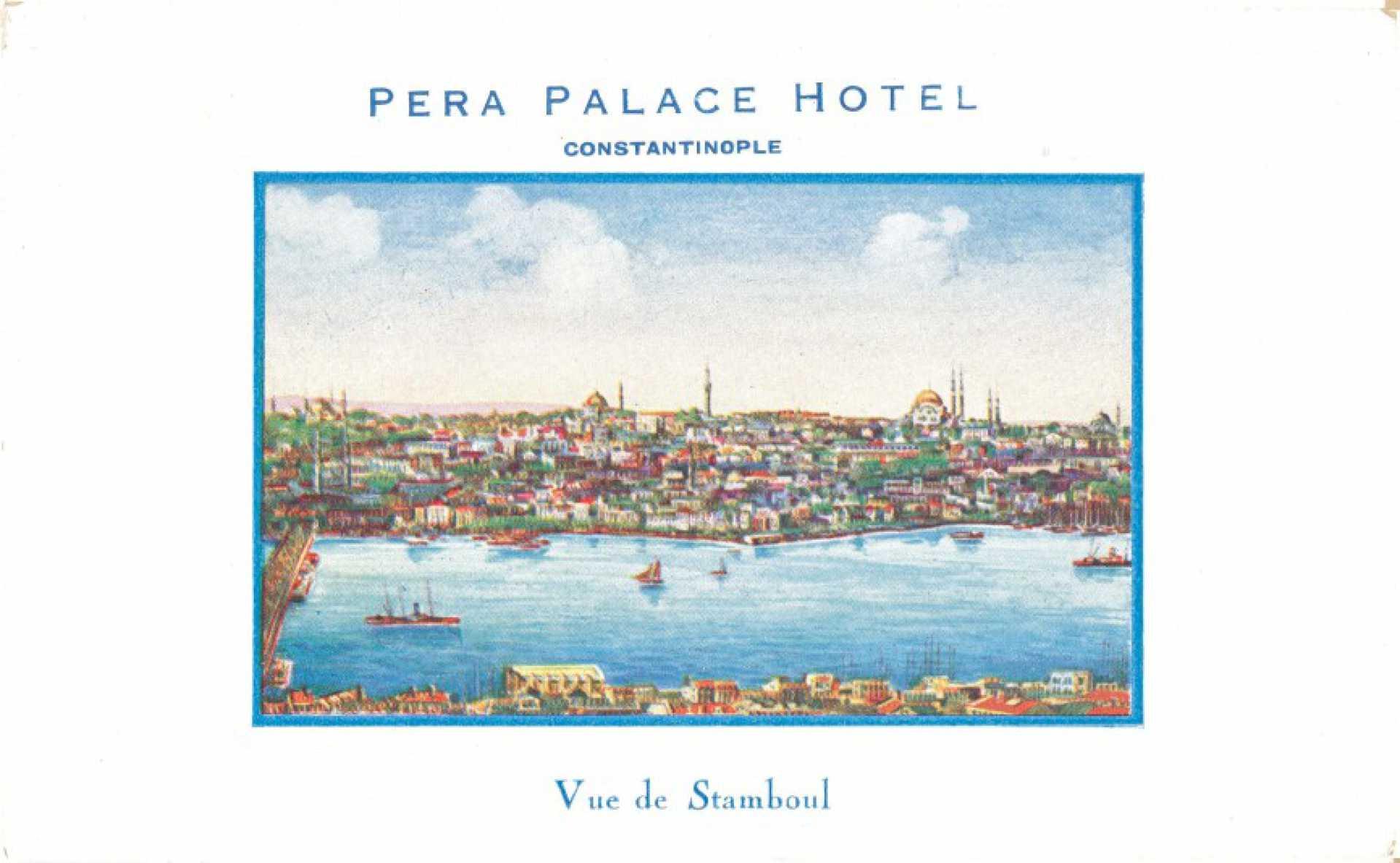 Pera Palace Hotel. Vue de Stamboul