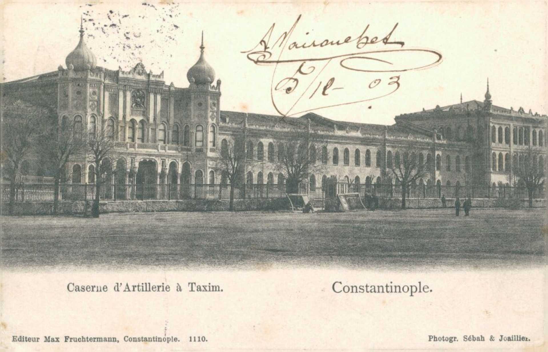 Caserne d'Artillerie a Taxim