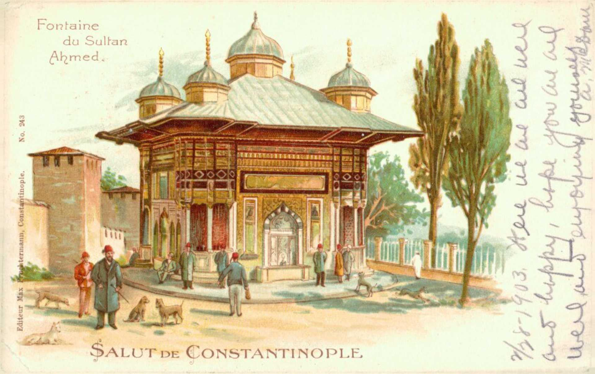 Salut de Constantinople. Fontaine du Sultan Ahmed