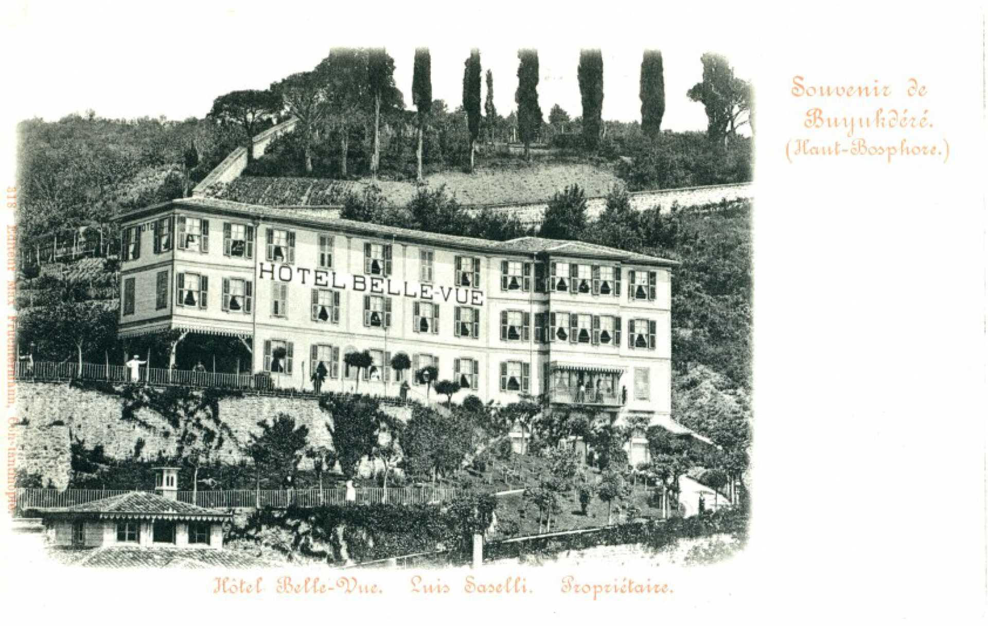 Souvenir de Buyukdere (Hant-Bosphore). Hotel Belle-Vue. Luis Saselli. Proprieteire