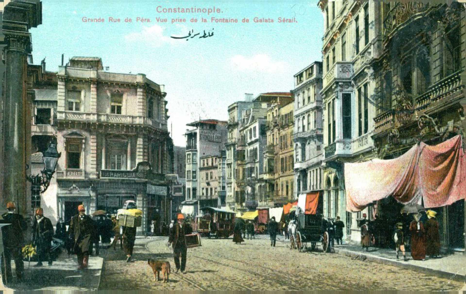 Constantinople. Grand Rue de Pera. Vue prise de la Fontaine de Galata Serail