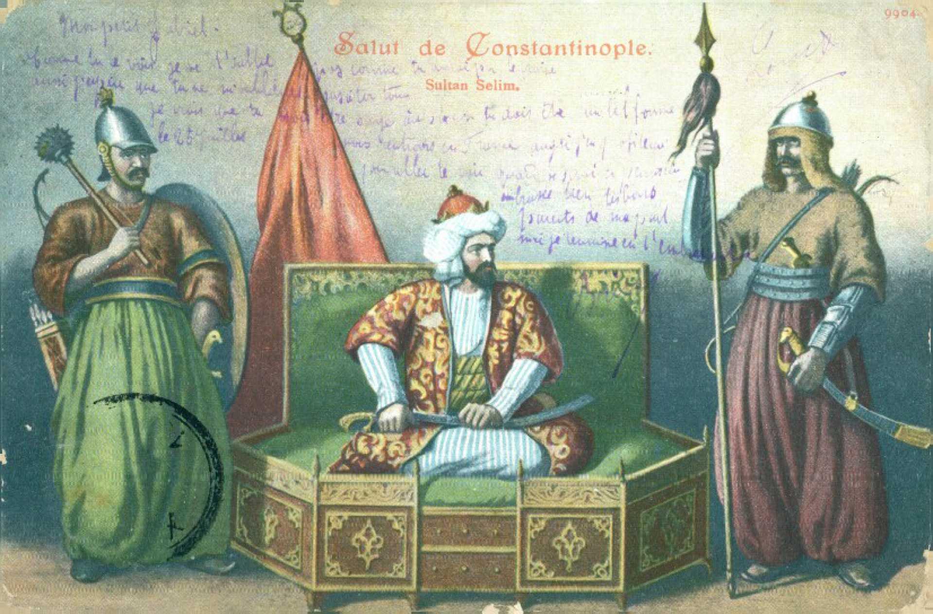 Salut de Constantinople. Sultan Selim