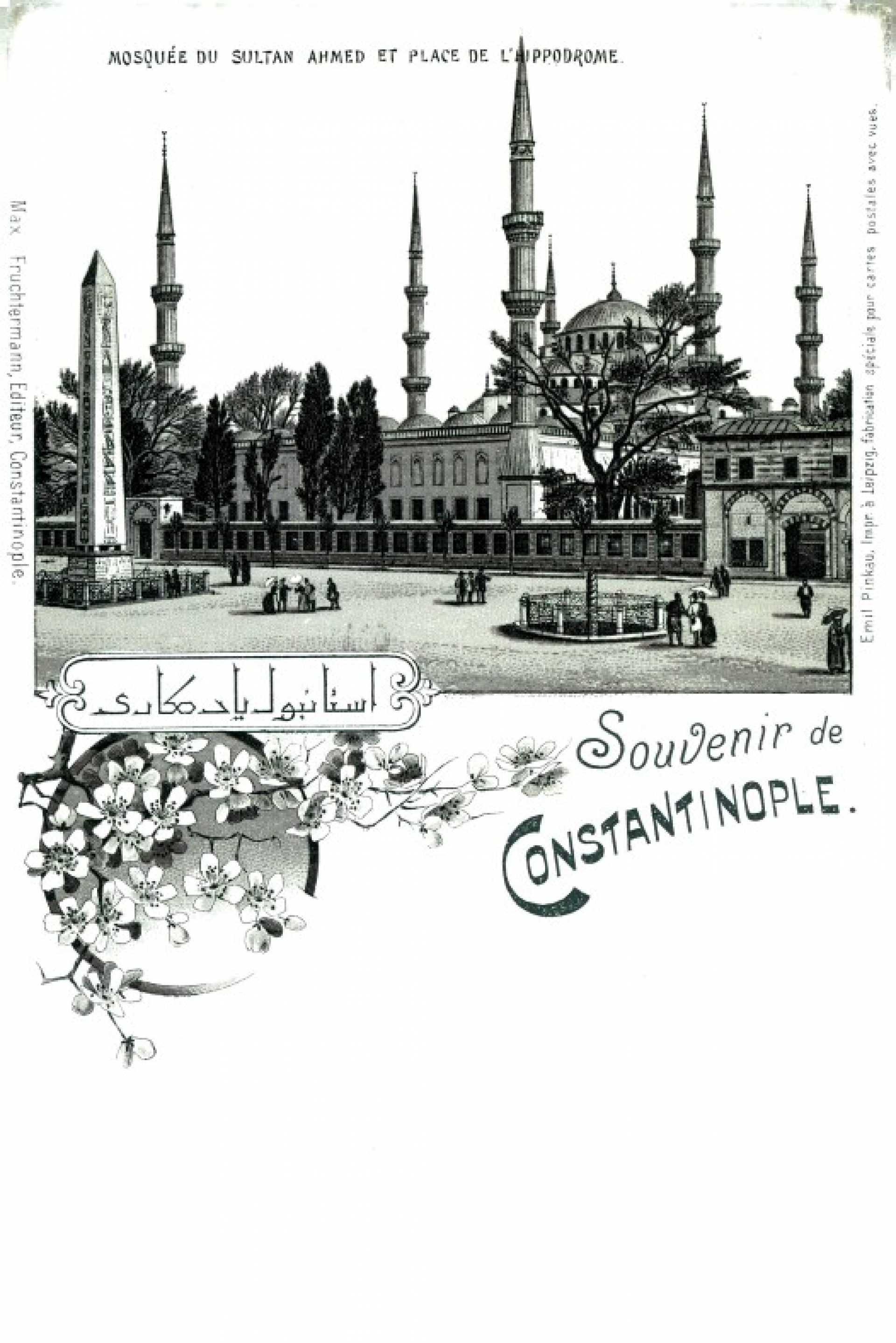 Souvenir de Constantinople. mosquee de Sultan Ahmed et Place de L'Hippodrome