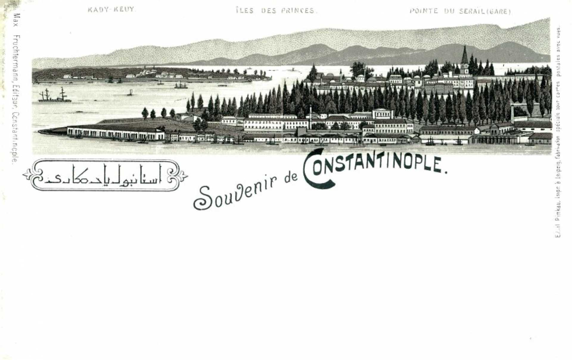 Souvenir de Constantinople. Kady-Keuy. İles des Prices. Pointe du Serail (gare)