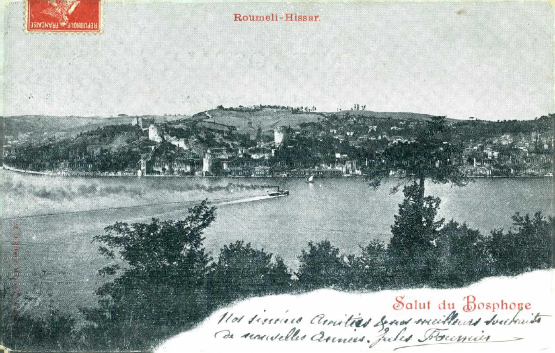 Salut du Bospore. Roumeli – Hissar