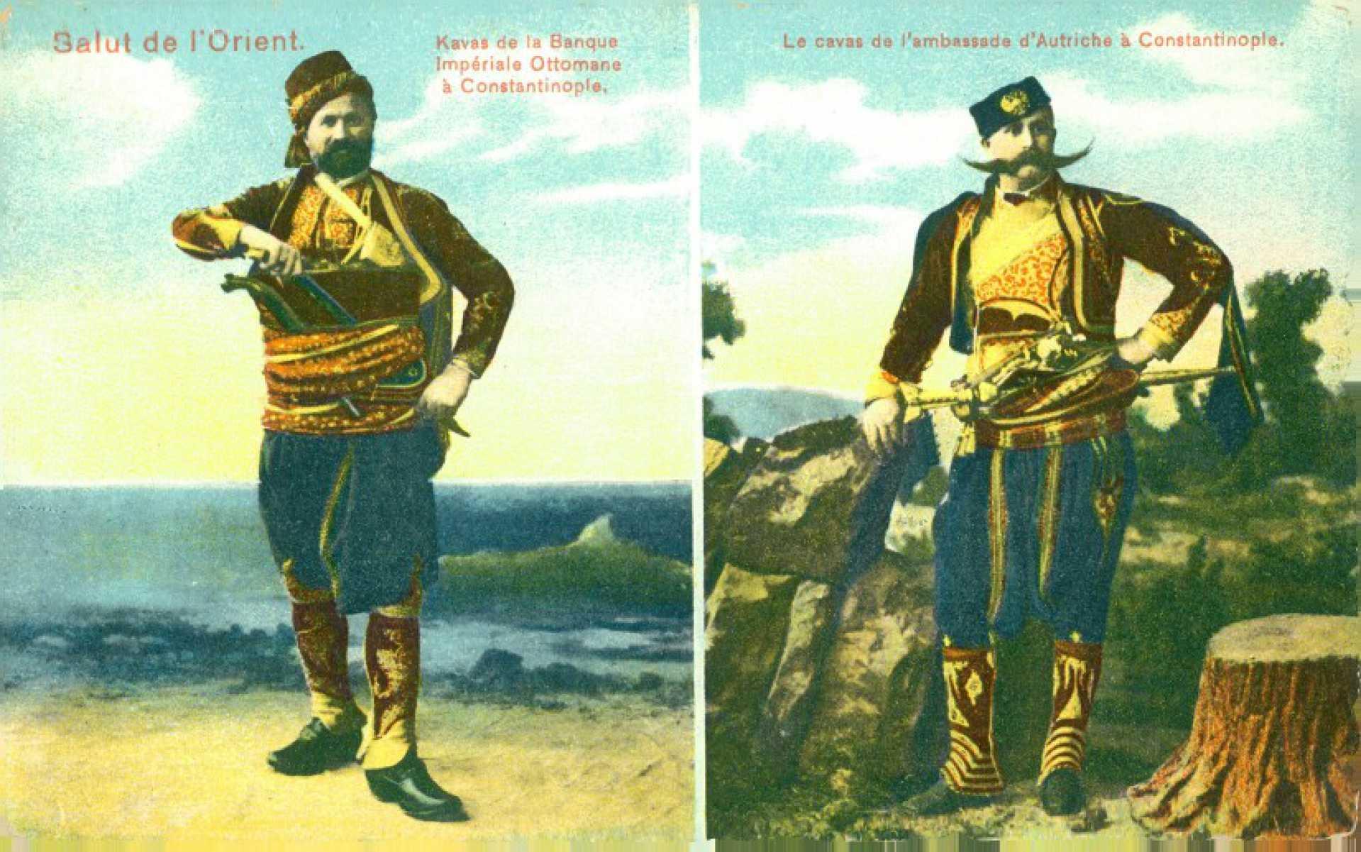Salut de l'Orient. Kavas de le Banque Imperiale ottomane a Constantinople. Le cavas de l'ambasade d'Autriche a Constantinople