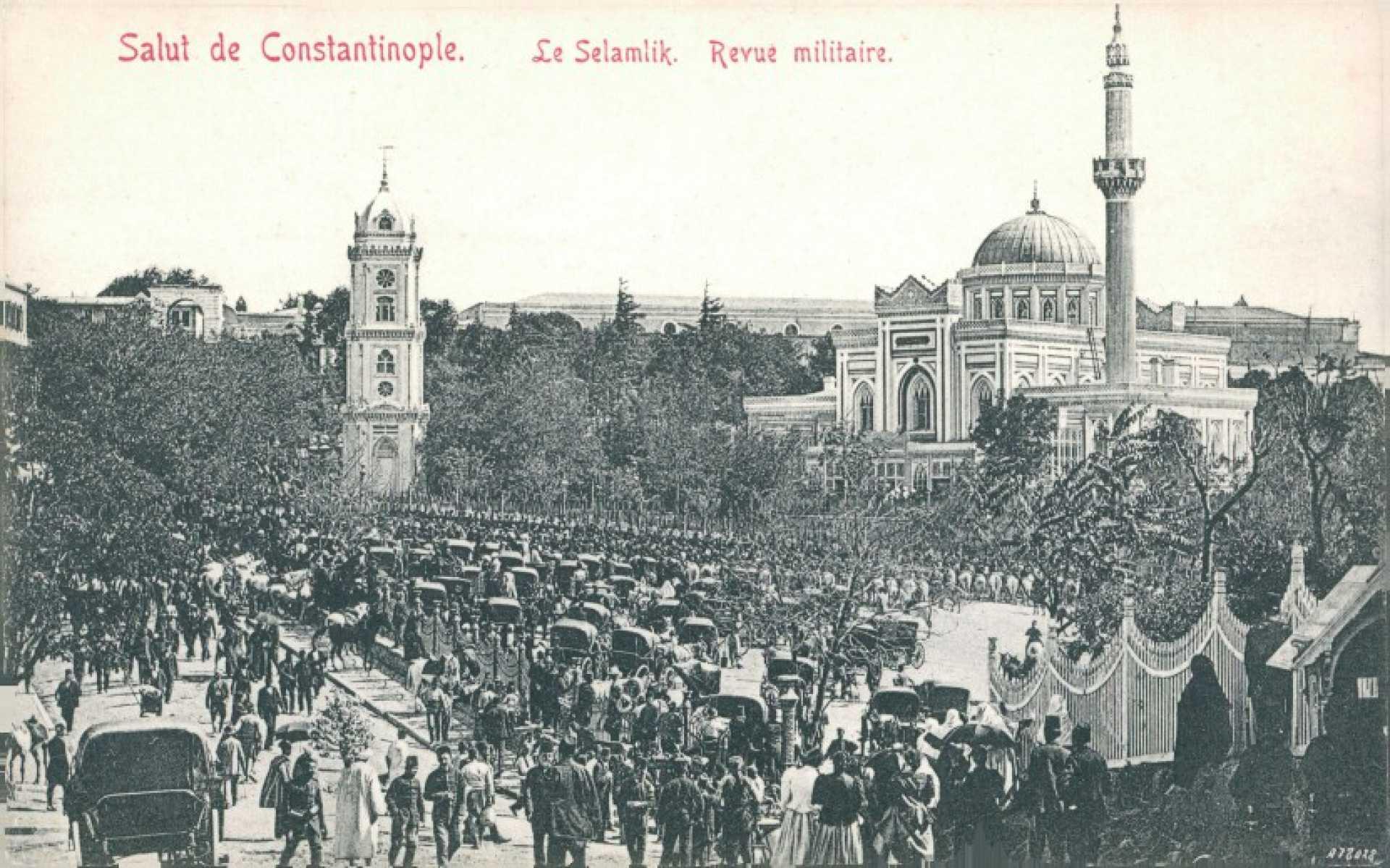 Salut de Constantinople. Le Selamlik. Revue militaire