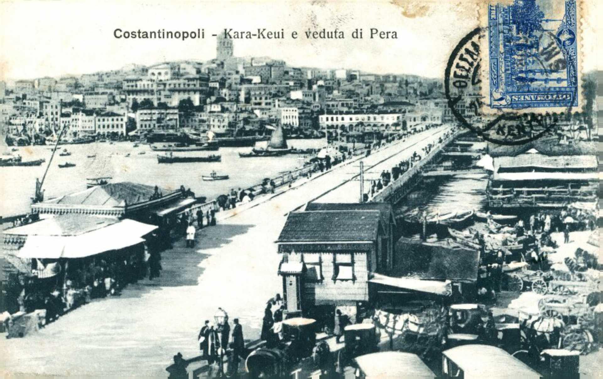 Constantinopoli – Kara – Keui e vedufa di Pera