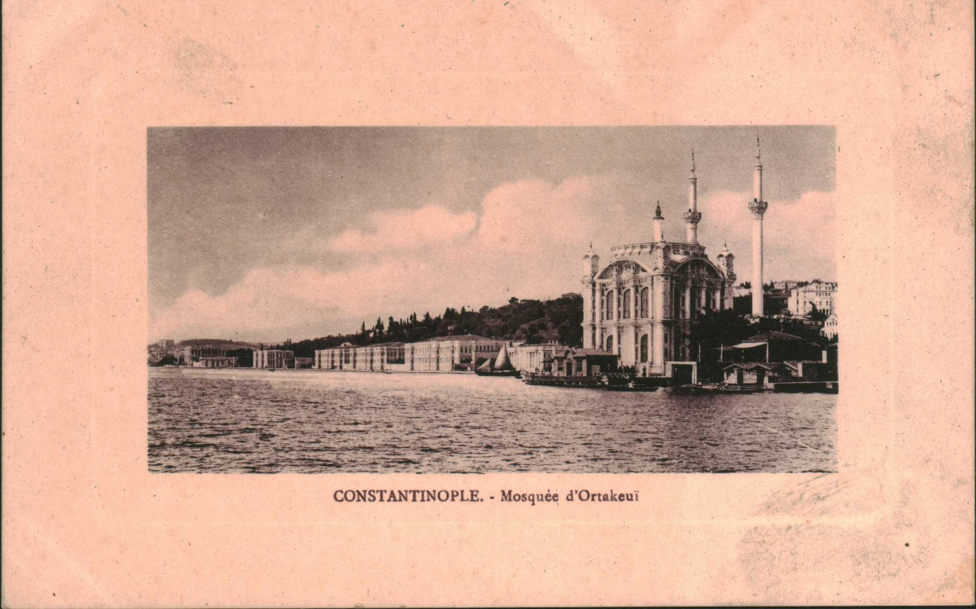 Constantinople. Mosquee d'Ortakeui