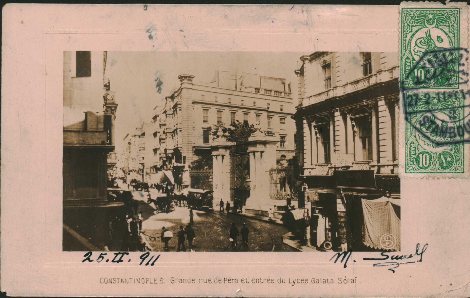 Constantinople-Grande rue de pera et entree du Lycee Galata Serai