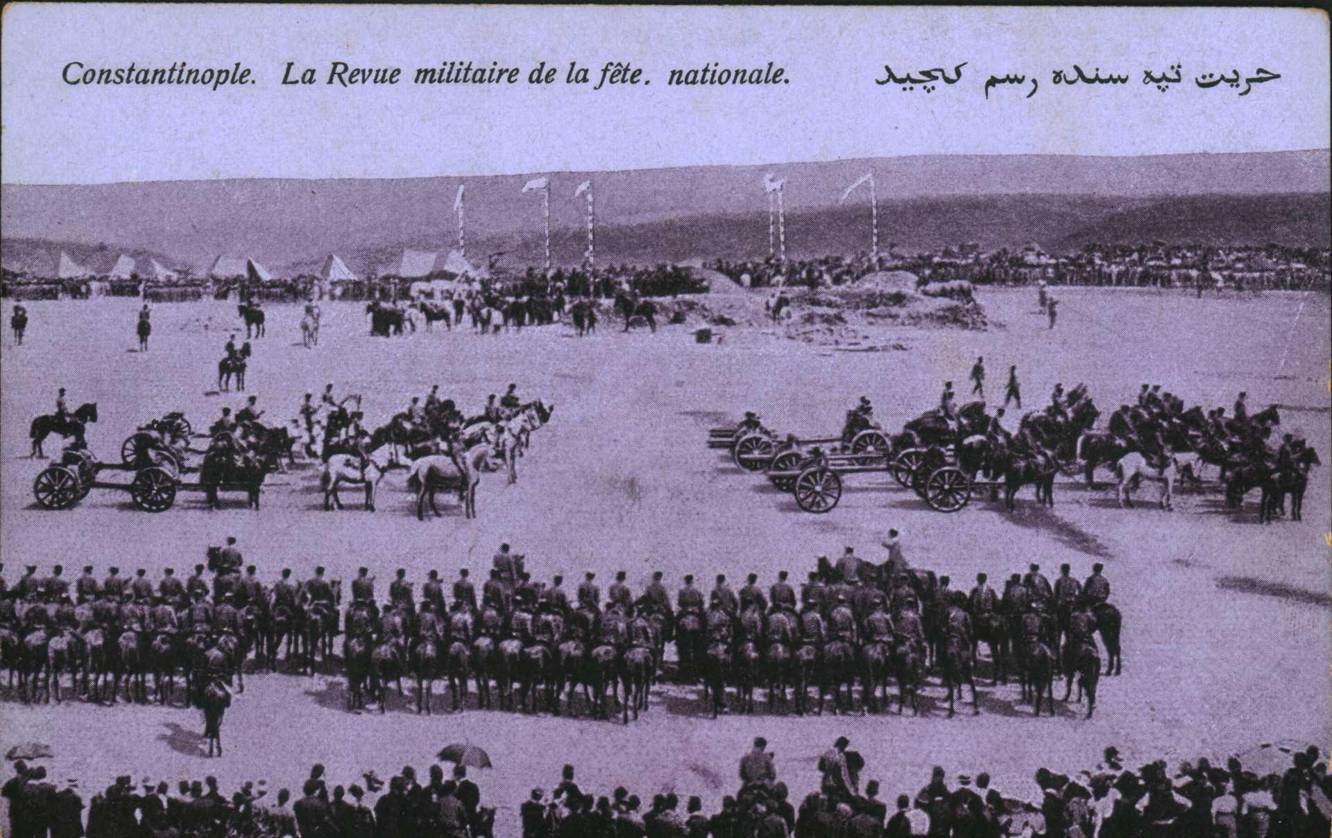 Constantinople. La Revue militaire de la fete nationale