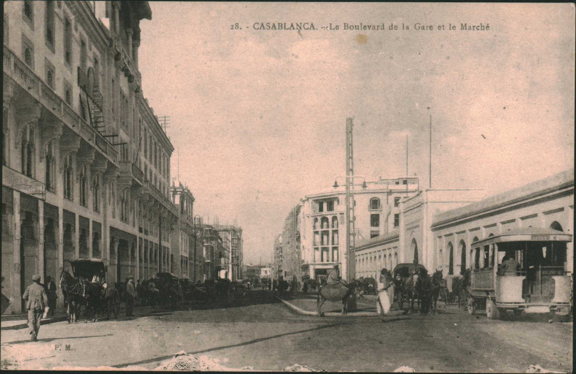 28. Casablanca – Le Boulevard de la Gare et le Marche