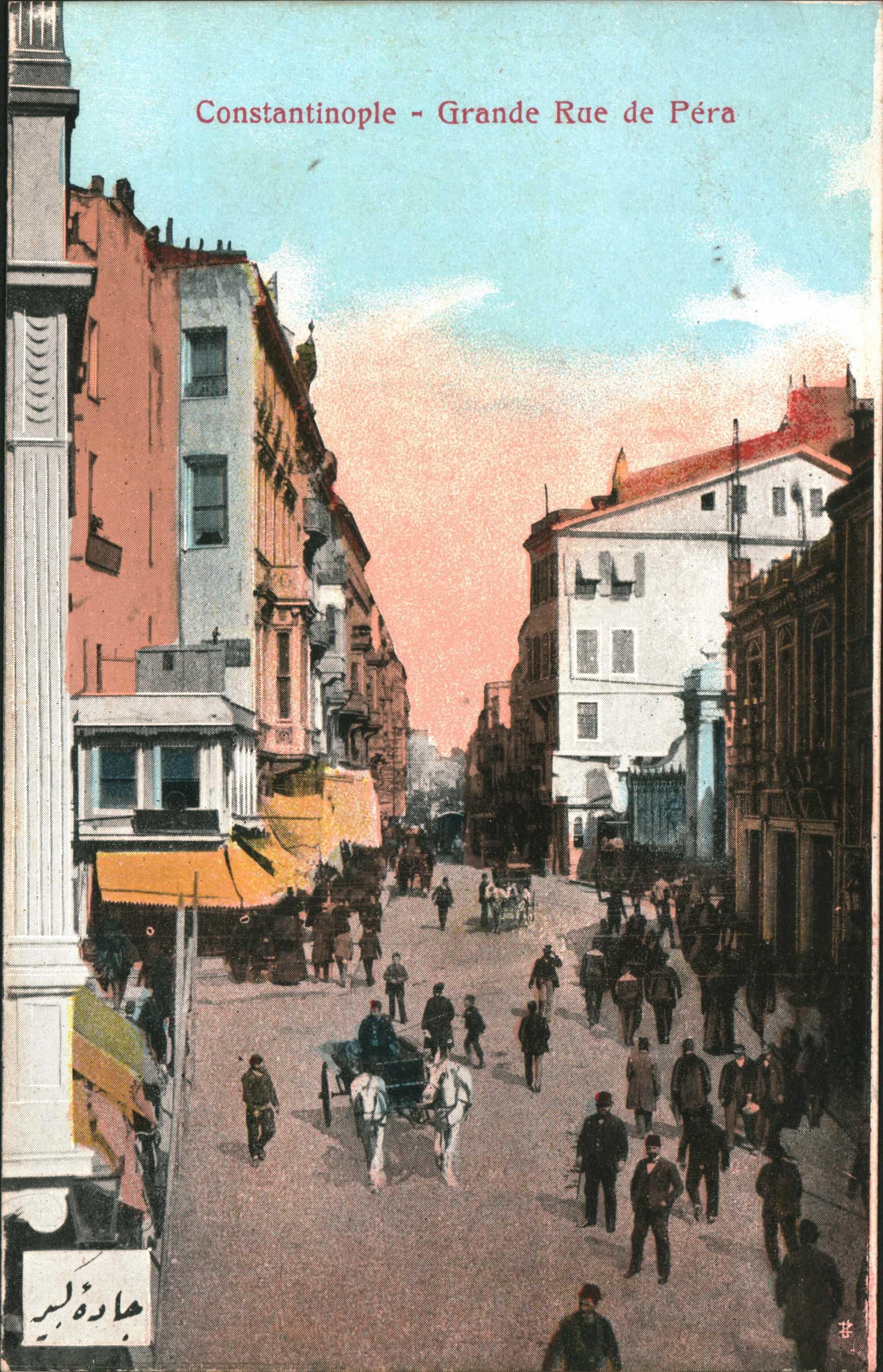 Constantinople – Grande Rue de Pera