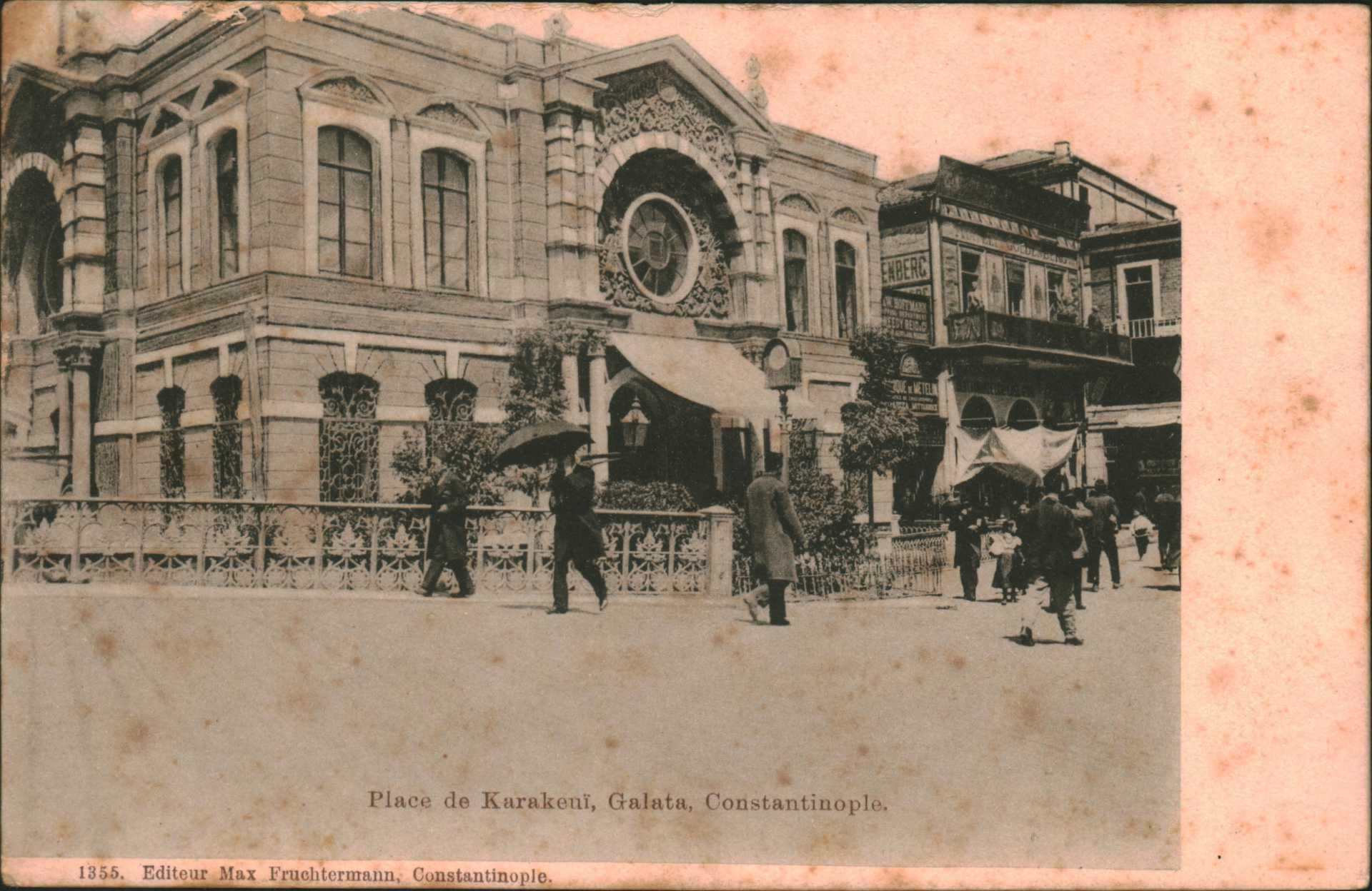Place de Karakeui. Galata. Constantinople