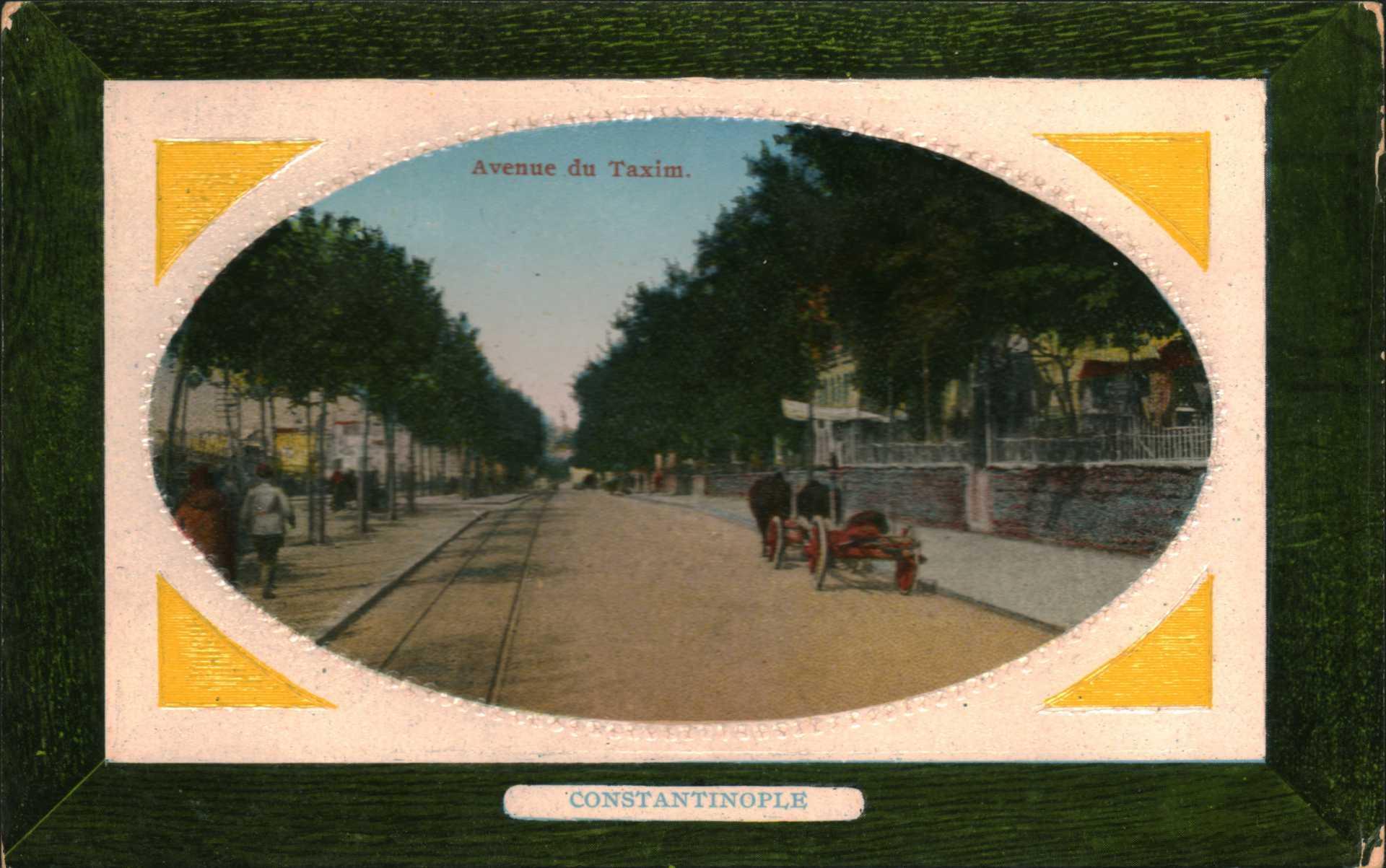 Constantinople- Avenue du Taxim