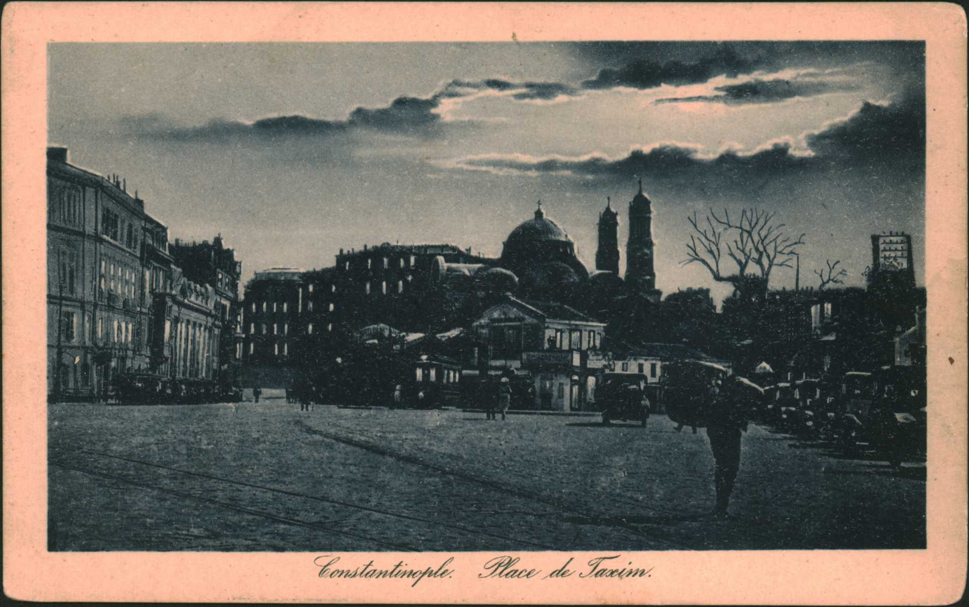 Constantinople- Place de Taxim