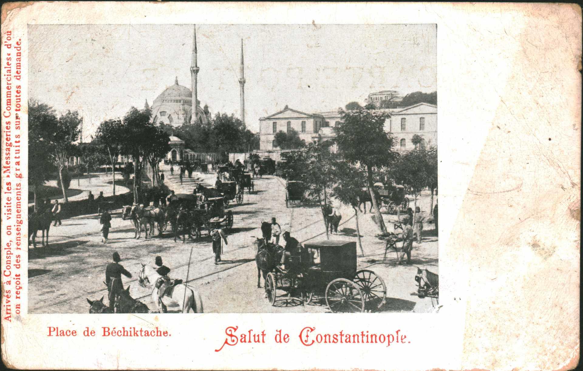 Salut de Constantinople. Place de Bechiktache