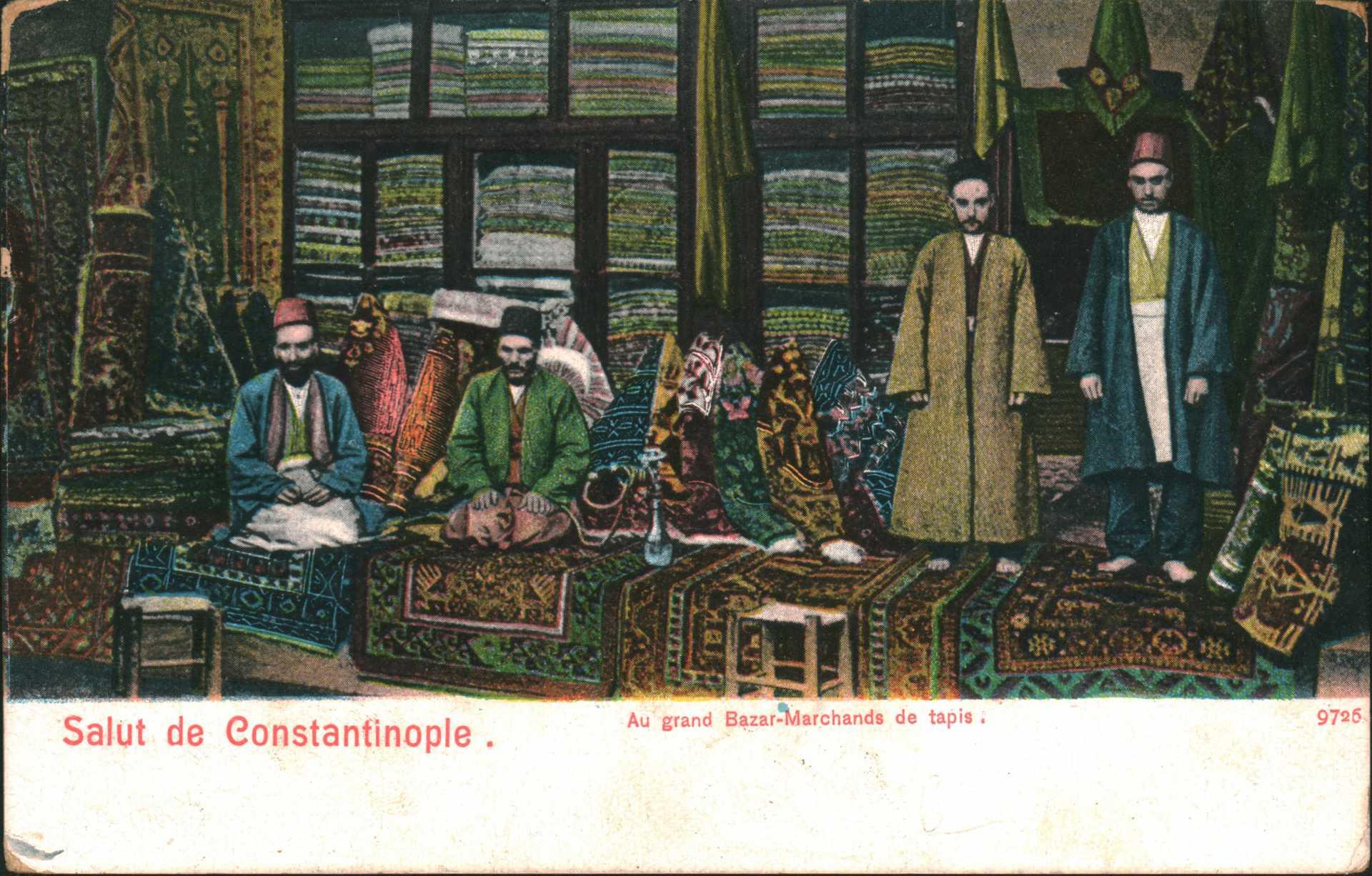 Salut de Constantinople. Au grand Bazar-Marchands de tapis