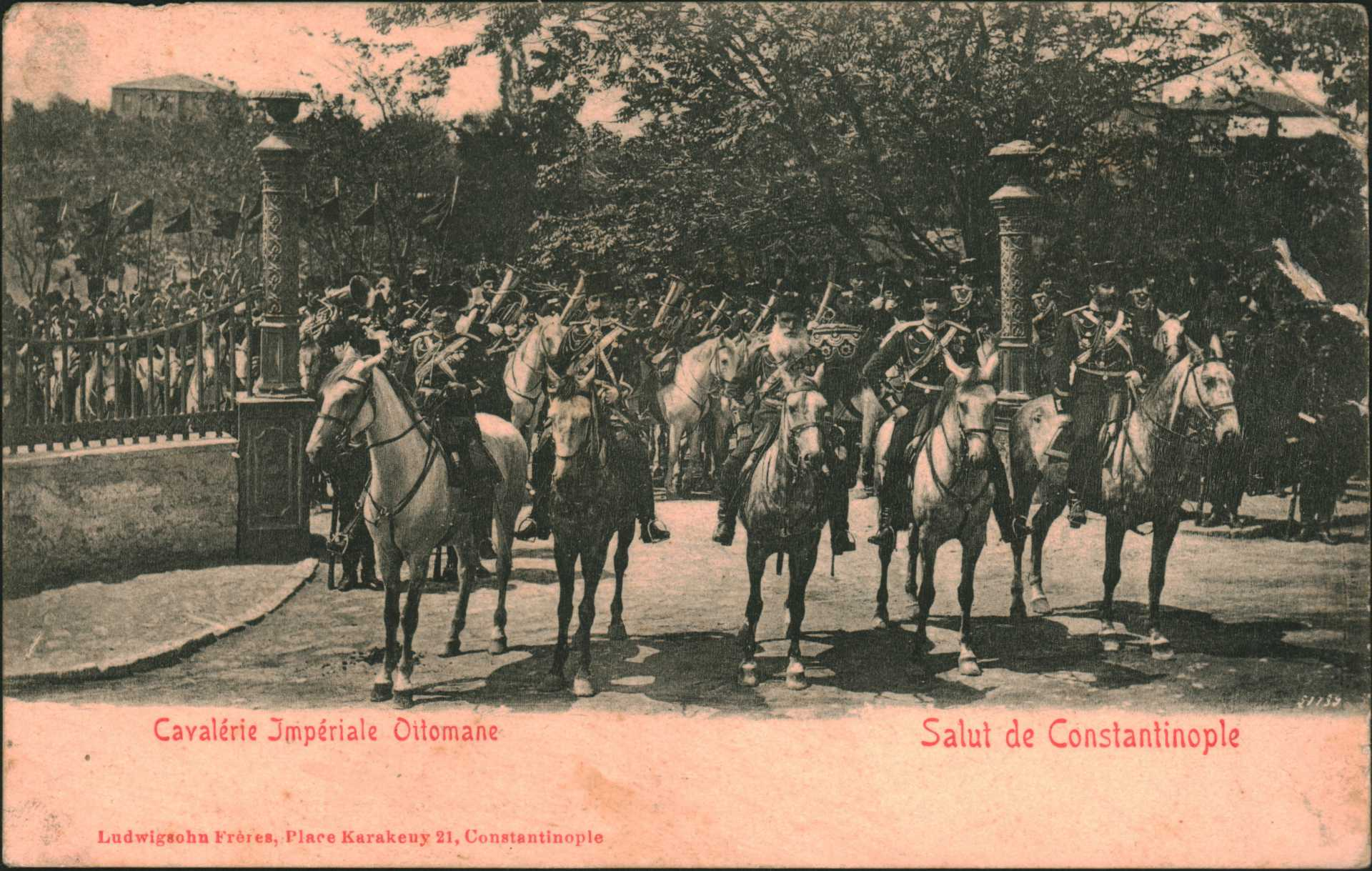 Salut de Constantinople- Cavalerie lmperiale Oitomane
